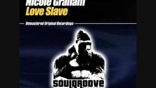Nicole Graham - Love Slave (Racoon Love Dub)