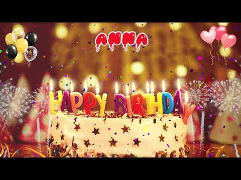Anna Birthday Song Happy Birthday Anna Anna Youtube