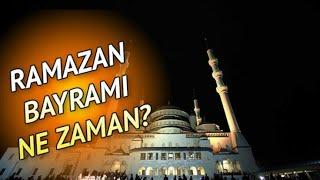 2021 Ramazan Bayramı Ne Zaman? (Şeker Bayramı)