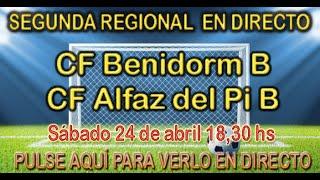 SENIOR B CF BENIDORM - ALFAZ DEL PI B