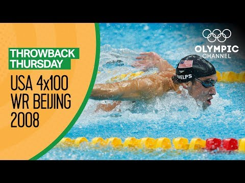Phelps and Team USA break the 4x100m Freestyle World Record at Beijing 2008 | Throwback Thursday
