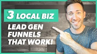Local Business Lead Generation: 3 Must Try Funnels