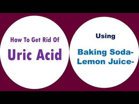 how to get rid of uric acid using Baking Soda and Lemon Juice