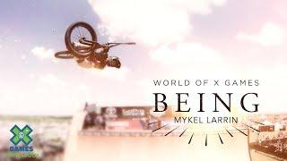 Mykel Larrin: BEING | X Games Minneapolis 2019