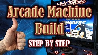 Arcade Machine Build 2015