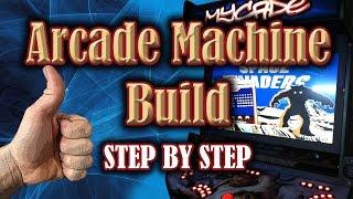 Arcade Machine Build 2015
