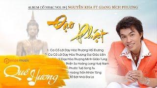 Album Cổ Nhạc Đạo Phật Vol 19   Nguyễn Kha ft Giang Bích Phương