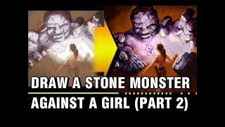 Draw a stone monster against a girl part 2