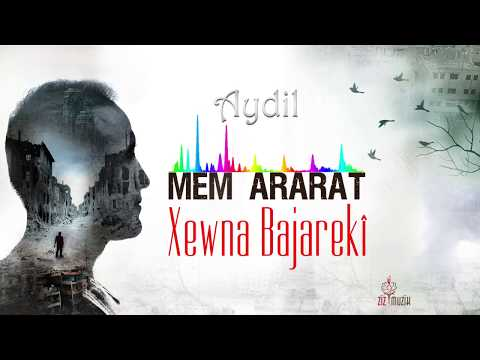 Mem ARARAT/Aydil (Kurdî &Türkçe lyrics)