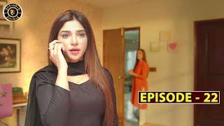 Mera Dil Mera Dushman Episode 22 | Alizeh Shah & Noman Sami | Top Pakistani Drama