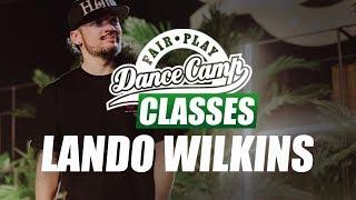 ★ Lando Wilkins ★ Like a Pimp ★ Fair Play Dance Camp 2017 ★