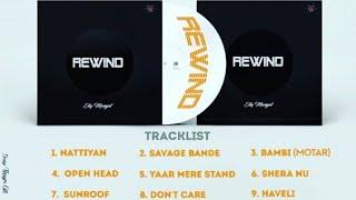 Rewind full album elly mangat songs (leaked)