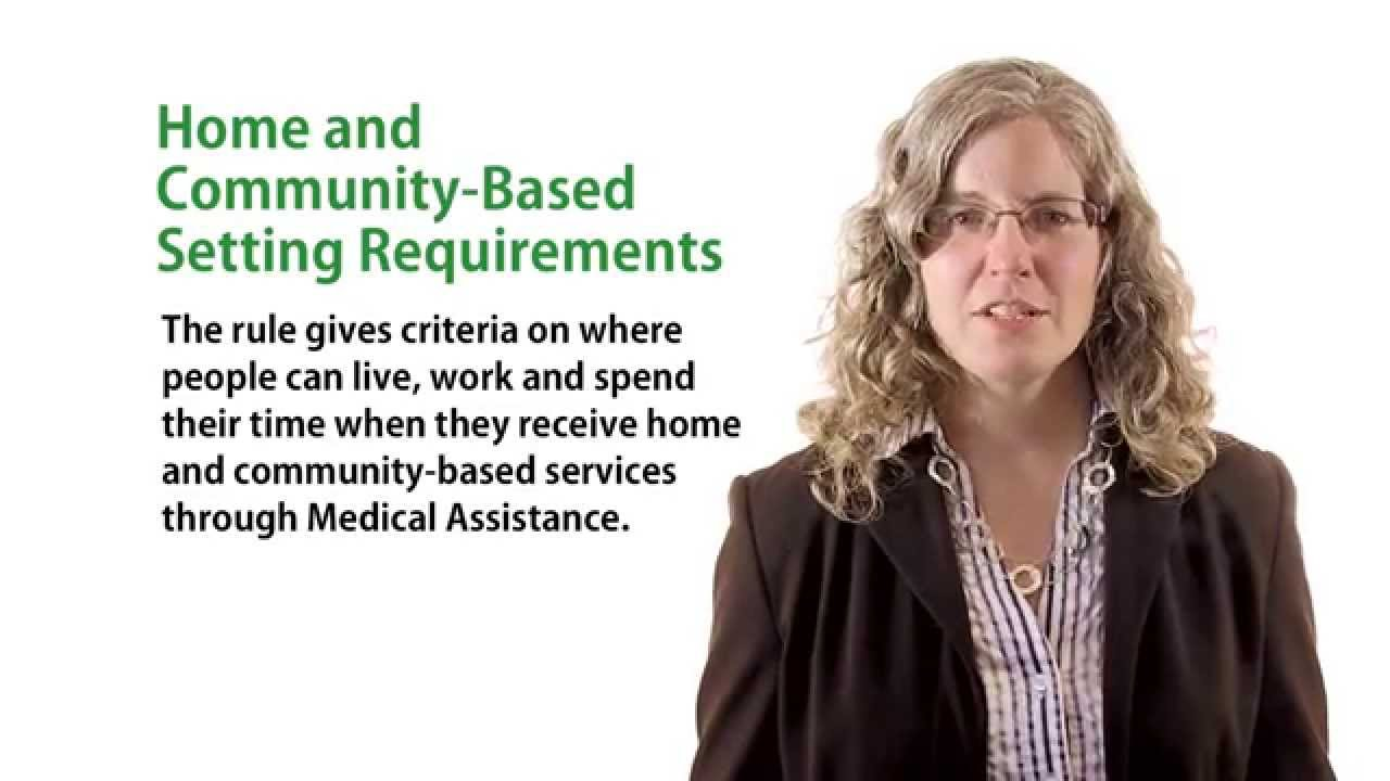 Home & Community-Based Services Rule Overview - YouTube