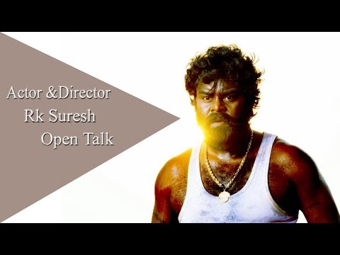Actor & Director RK SURESH Open Talk -...