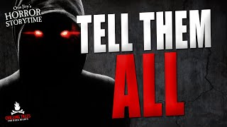 """Tell Them All"" Creepypasta 🎃 OTIS JIRY (Scary Horror Stories Audiobook)"