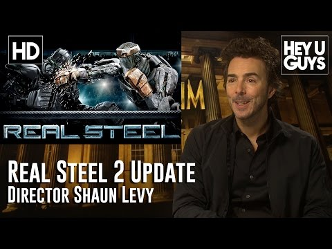 Director Shawn Levy Updates on Real Steel 2 Mp3