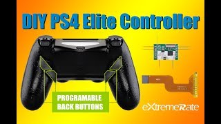 DIY PS4 Elite Controller - ExtremeRate PS4 DAWN PS4 Controller Remap Kit Installation Guide