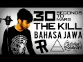 The Kill (Bahasa Jawa) by THoC