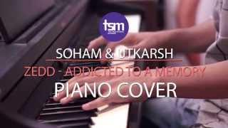 Zedd feat. Bahari - Addicted to a Memory - Piano Cover by Utkarsh & Soham