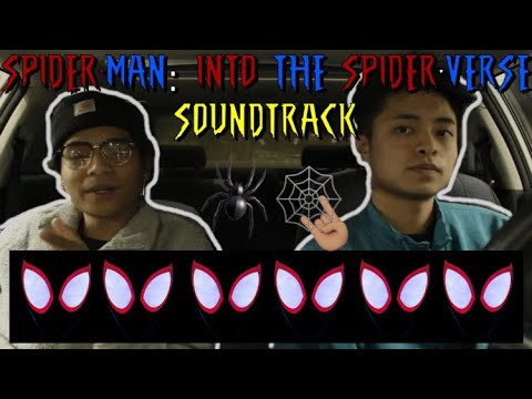 SPIDER-MAN: INTO THE SPIDER-VERSE SOUNDTRACK (FIRST REACTION/REVIEW)