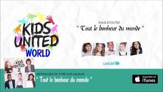 Kids united - Tout le bonheur du monde 2 éme album