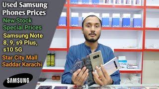 Used Samsung Note 8, 9, s9 Plus, s10 5G Prices At Star City Mall Saddar Karachi Pakistan