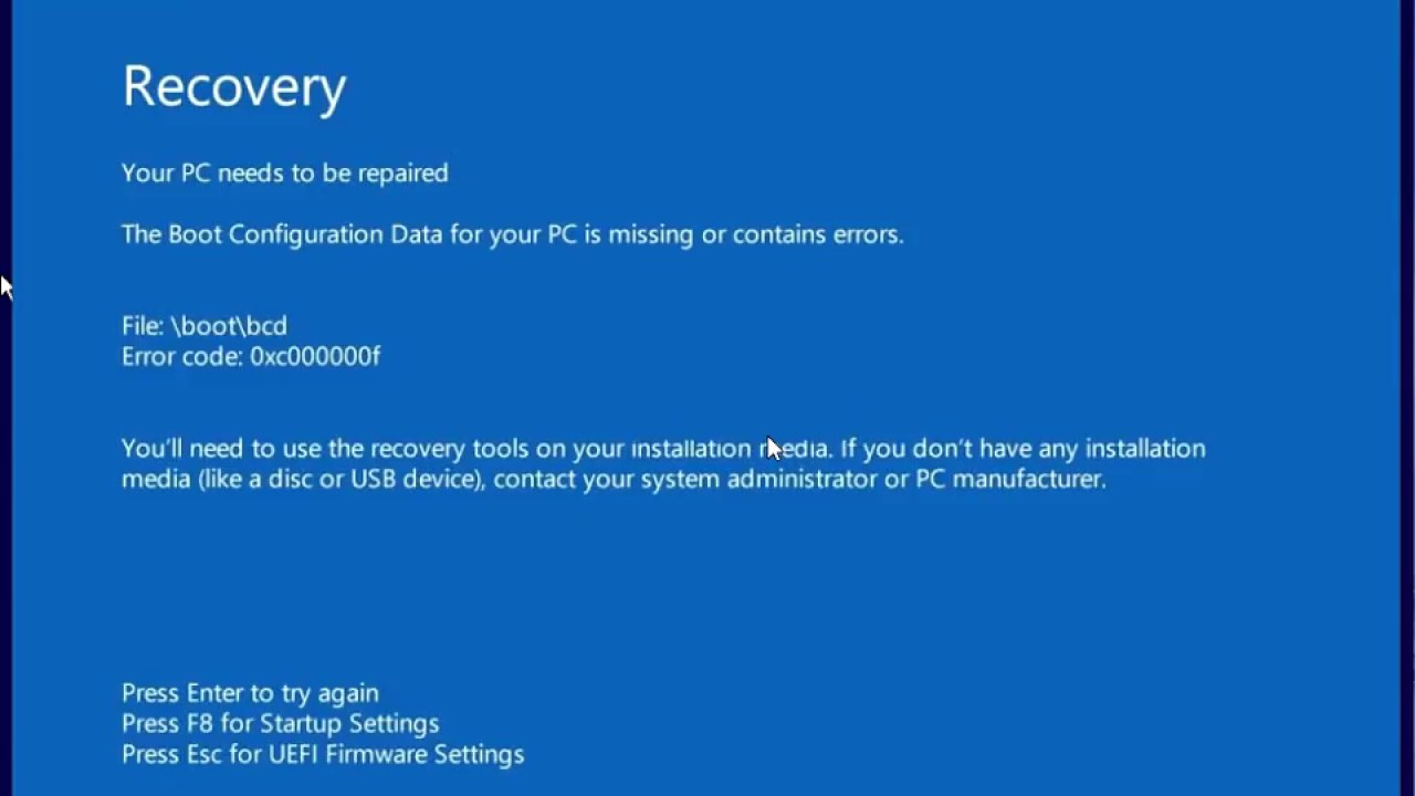 The Boot Configuration Data For Your PC Is Missing Or Contains