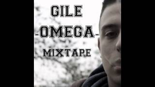 GILE - CLOUDS OF SMOKE (ΩMEGA MIXTAPE)
