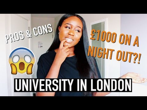 PROS & CONS OF GOING TO UNIVERSITY IN LONDON (night Life, Money, Etc!)