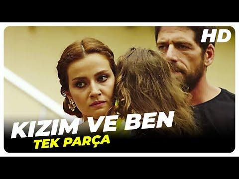 Kızım ve Ben   Türk Filmi Tek Parça (HD)
