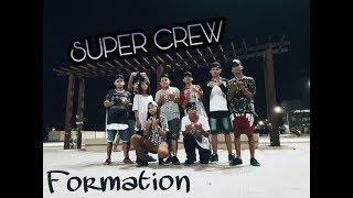 Baixar SUPER CREW - FORMATION  [ FREE STEP - 2017 ]