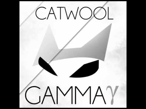 Catwool - Gamma (Original Mix)