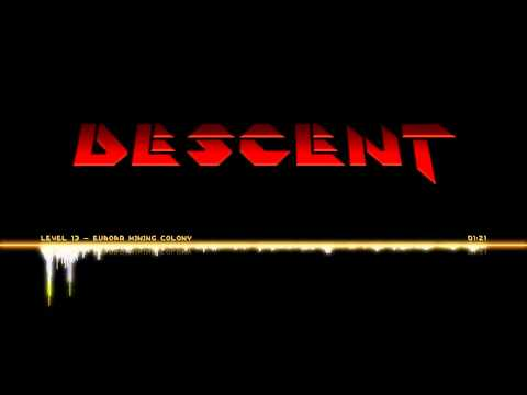 Descent OST   Level 13 - Europa Mining Colony