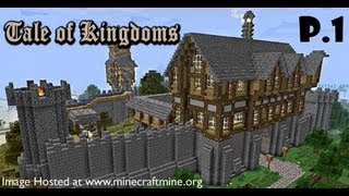 Minecraft : Tale Of Kingdoms ตอนที่1 ขออยู่ด้วย!!!