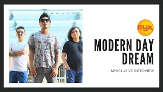 Modern Day Dream on MYXclusive