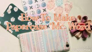 DIY PAPERCASE with Mc. Word 2007 (bahasa)