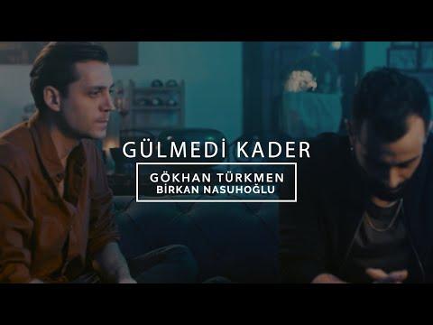 Gülmedi Kader [Official Video] - Gökhan Türkmen & Birkan Nasuhoğlu #gülmedikader