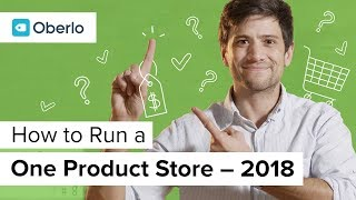 One Product Shopify Store: a Dropshipping Guide