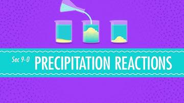 Precipitation Reactions: Crash Course Chemistry #9