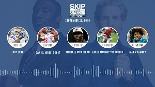 UNDISPUTED Audio Podcast (9.23.19) with Skip Bayless, Shannon Sharpe & Jenny Taft | UNDISPUTED