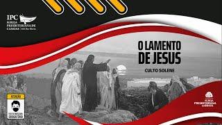 O LAMENTO DE JESUS- Mateus 23. 37-39
