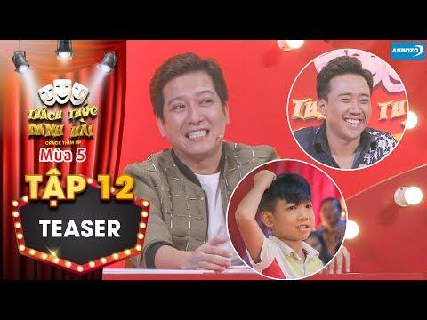 Thách thức danh hài 5| Teaser tập 12: Trấn Thành cười xĩu khi Trường Giang bị Minh Chiến gài thế khó