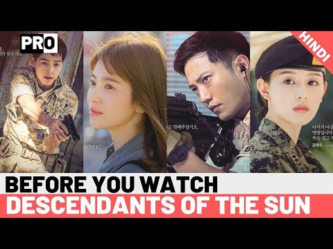 "Ep-5. Before You Watch ""Descendants Of The Sun"" [DOTS] - Explained In Hindi"
