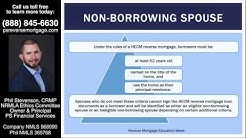 Non Borrowing Spouse rule changes with Reverse Mortgage loans