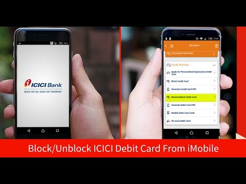 Block Unblock Icici Debit Card Using Imobile