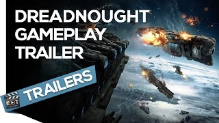 Dreadnought - Gameplay Trailer 2017