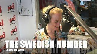 The Swedish Number. Hello, Calling Sweden: Lola ruft in Schweden an