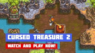 Cursed Treasure 2 · Game · Gameplay