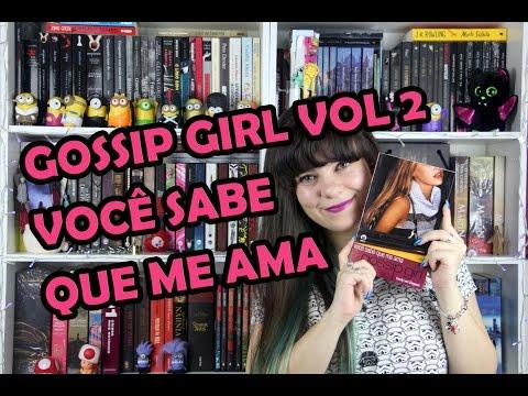 Você Sabe que Me Ama - Gossip Girl (vol.2) - Cecily von Ziegesar [RESENHA]