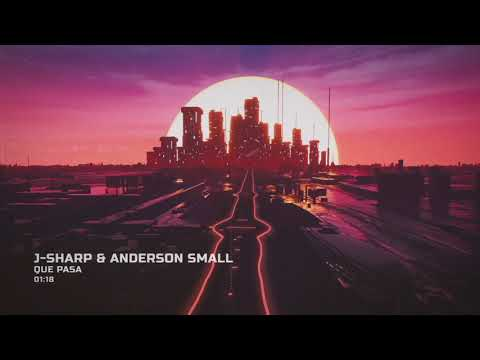 J-Sharp, Anderson Small - Que Pasa